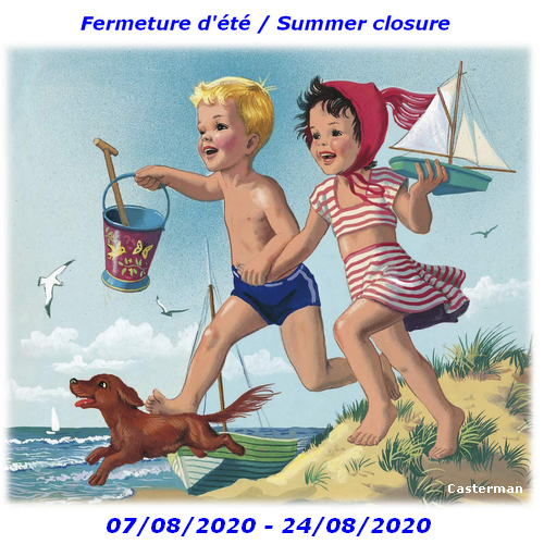 Fermeture d'été / Summer closure